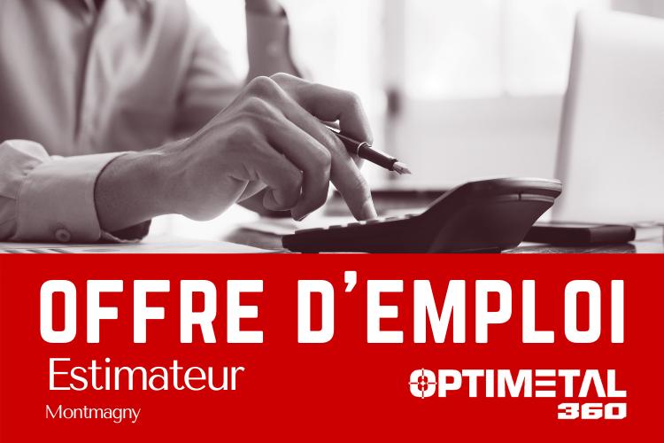 Offre d'emploi : Estimateur – 16 juin 2021